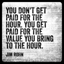 Roz Jim Rohn Quote on Value